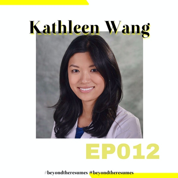 """012 // """"Life will be better at a certain point, so just wait until that happens"""" with Kathleen Wang"""