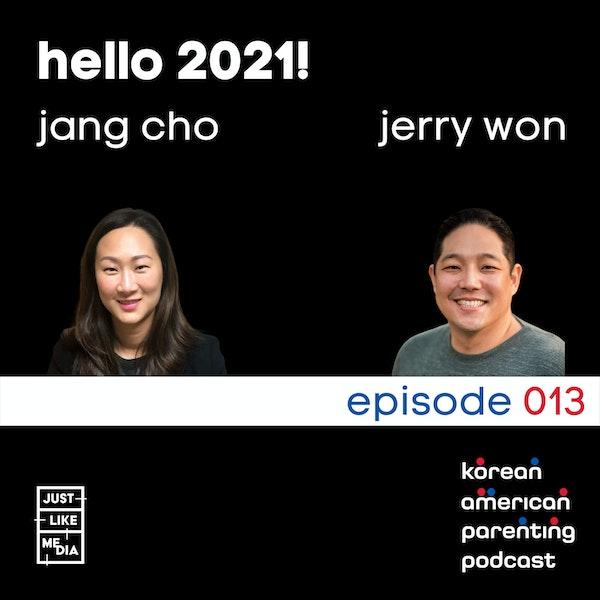 013 // Hello 2021!