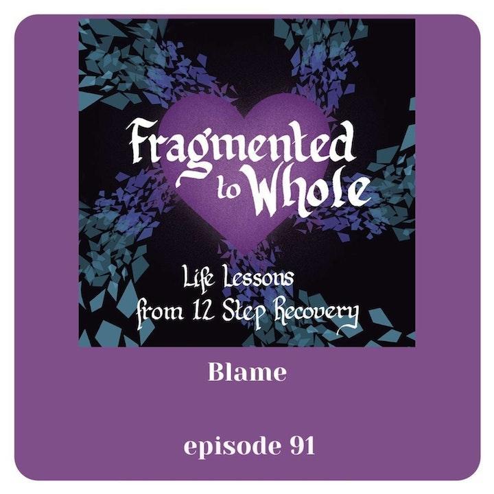 Blame | Episode 91