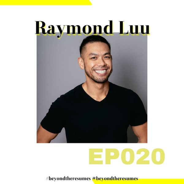 """020 // """"Don't say sorry so much"""" with Raymond Luu"""