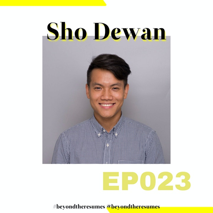 """Episode image for 023 // """"If you choose to do something, be the best at it"""" with Sho Dewan"""