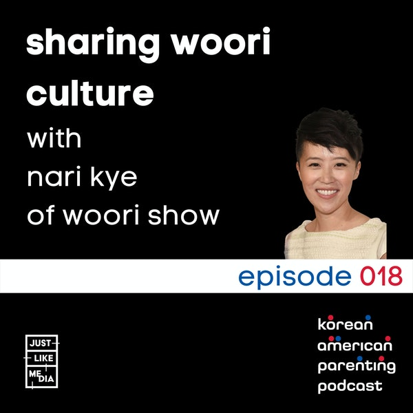 018 // Sharing Woori Culture with Nari Kye