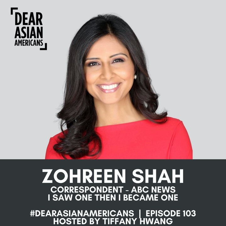 103 // Zohreen Shah // Correspondent - ABC News // I Saw One Then I Became One