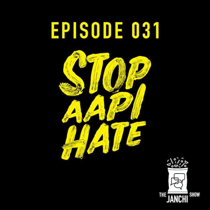 031 // #StopAAPIHate