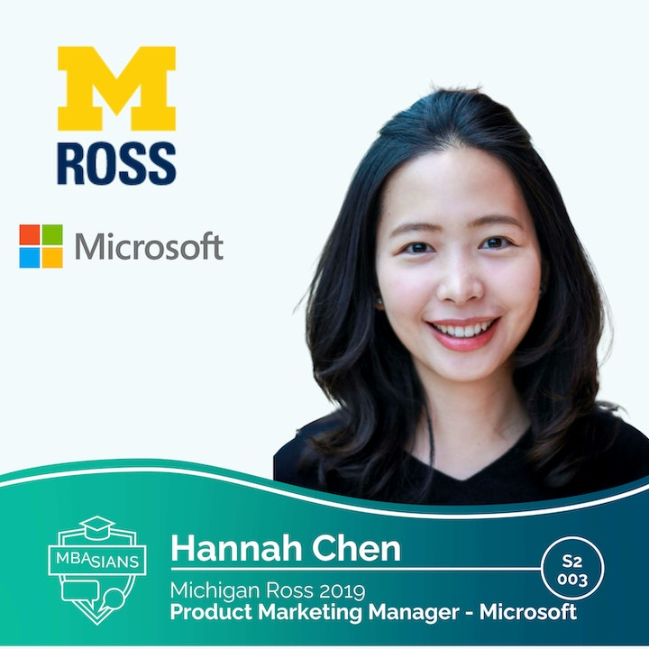 From MBA to Tech: Microsoft Product Marketing Manager Hannah Chen // Ross 2019 // Season 2 Episode 3