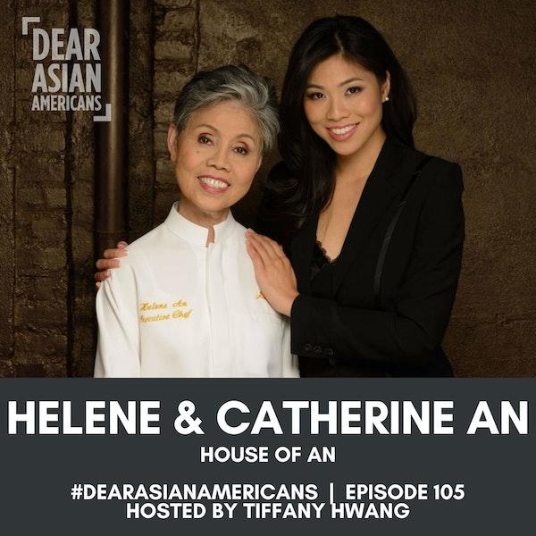 105 // Helene and Catherine An // House of An