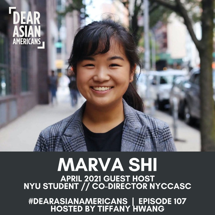 107 // Marva Shi // Guest Host - April 2021
