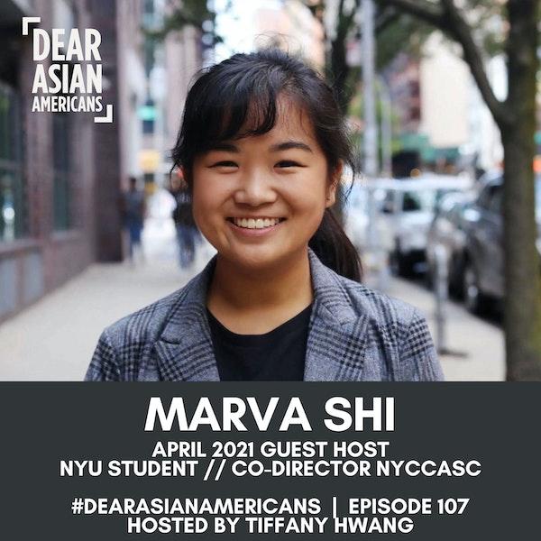 107 // Marva Shi // Guest Host - April 2021