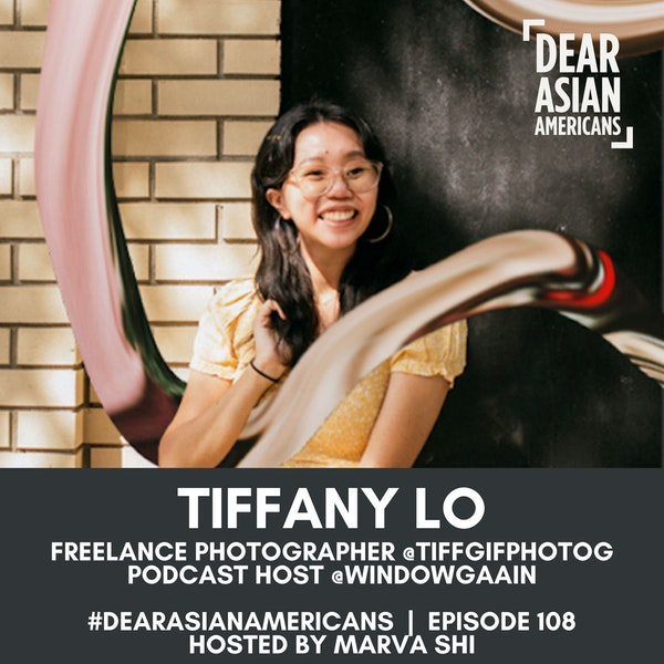 108 // Tiffany Lo // Freelance Photographer @TiffGifPhotog // Through Tiff's Lens