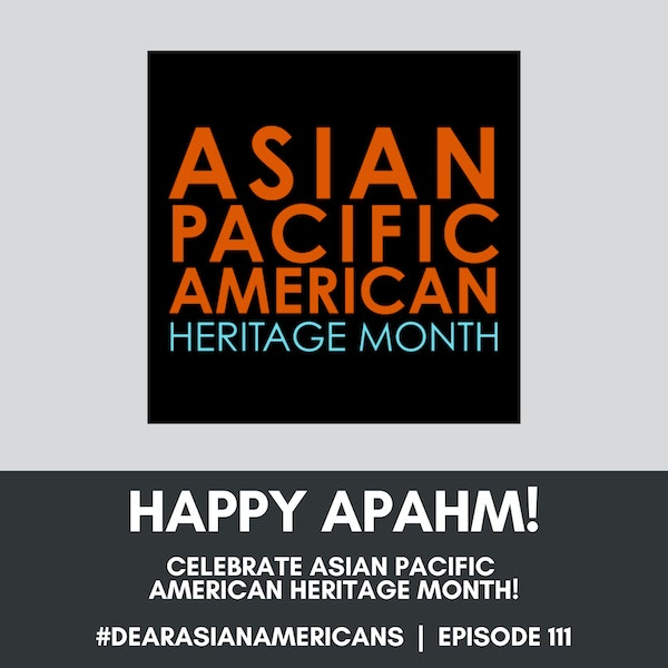 111 // Happy Asian Pacific American Heritage Month with Jerry Won