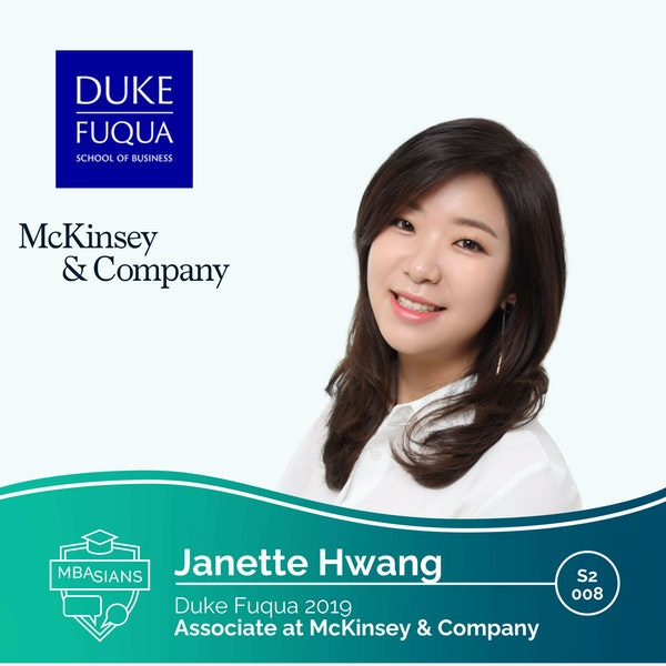 From MBA to Management Consulting: McKinsey Associate // Janette Hwang // Duke Fuqua 2019
