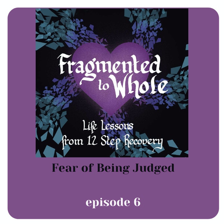 Fear of Being Judged | Episode 6