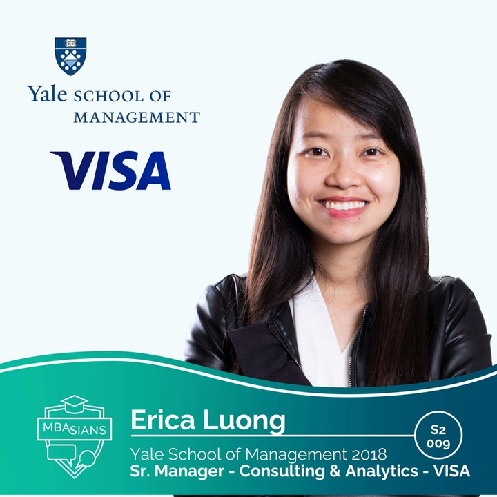From MBA to Financial Services: Visa Senior Manager, Consulting & Analytics // Erica Luong // Yale SOM 2018