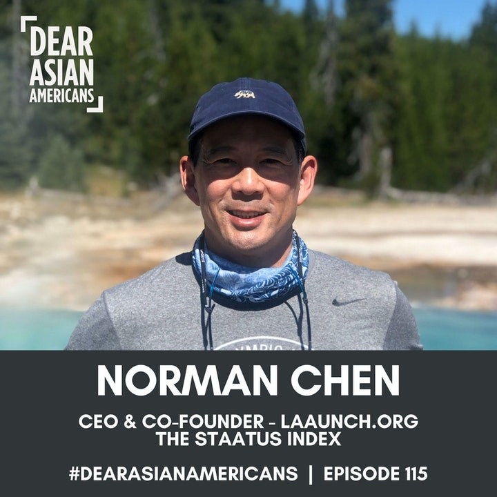 115 // Norman Chen // CEO & Co-Founder of LAAUNCH.org // The STAATUS Index 2021
