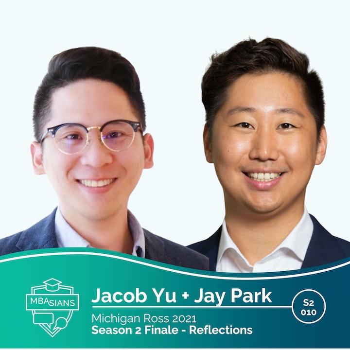 MBAsians Season 2 Finale - Jacob Yu and Jay Park