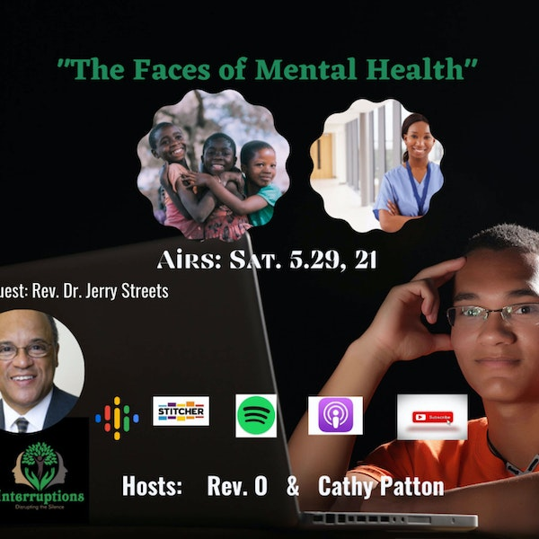 The Faces of Mental Health | Episode 22