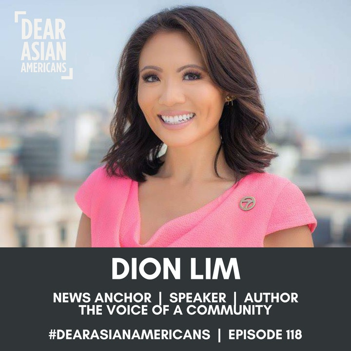 118 // Dion Lim // News Anchor + Speaker + Author // The Voice of a Community