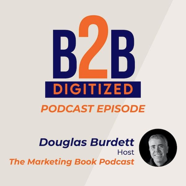 Douglas Burdett, Host at The Marketing Book Podcast Image
