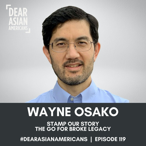 119 // Wayne Osako // Stamp Our Story // The Go For Broke Stamp