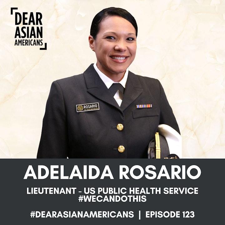 123 // Adelaida Rosario, PhD // Lieutenant - US Public Health Service // #WeCanDoThis