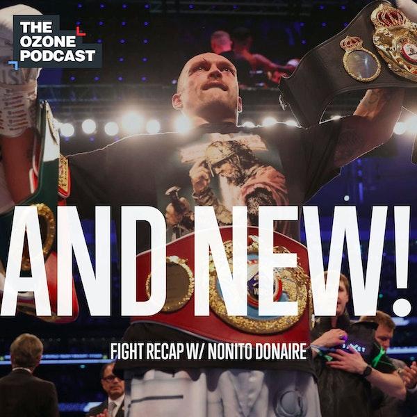 Anthony Joshua vs Oleksandr Usyk Post-Fight Wrap-Up with Nonito Donaire