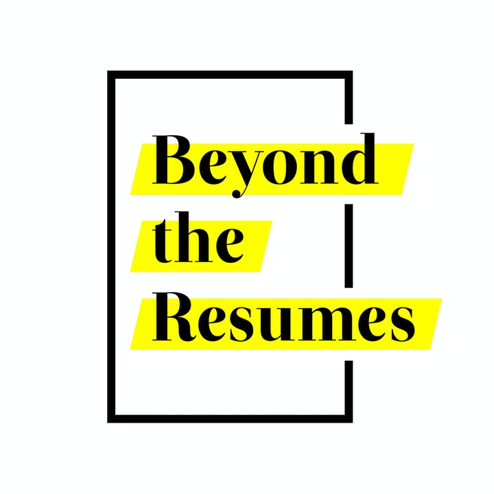Beyond the Resumes