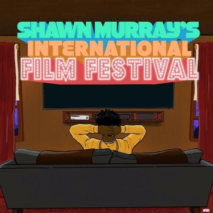 Shawn Murray International Film Festival