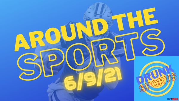 Show Intro And Around The Sports 6/9/21
