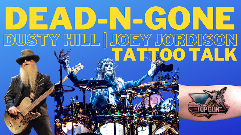 Episode image for Dead-N-Gone: Dusty Hill and Joey Jordison | Tattoo Talk