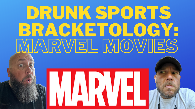 Episode image for Drunk Sports Bracketology:  Marvel Movies