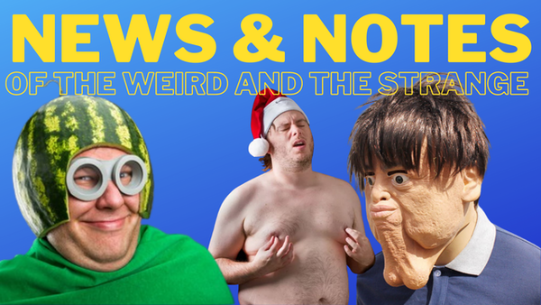 Colby Sapp's Famous News & Notes of the Weird and Strange