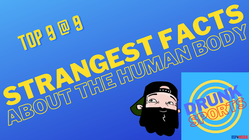 Episode image for Top 9 @ 9: Strangest Facts About The Human Body