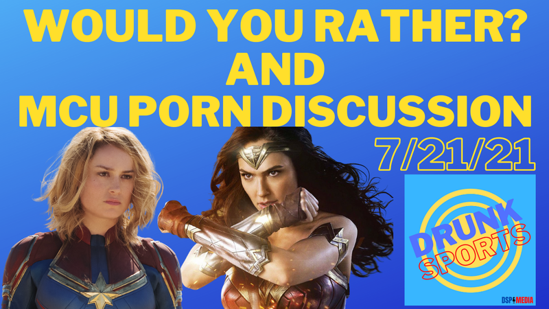 Episode image for Would You Rather? / MCU Porn Discussion!