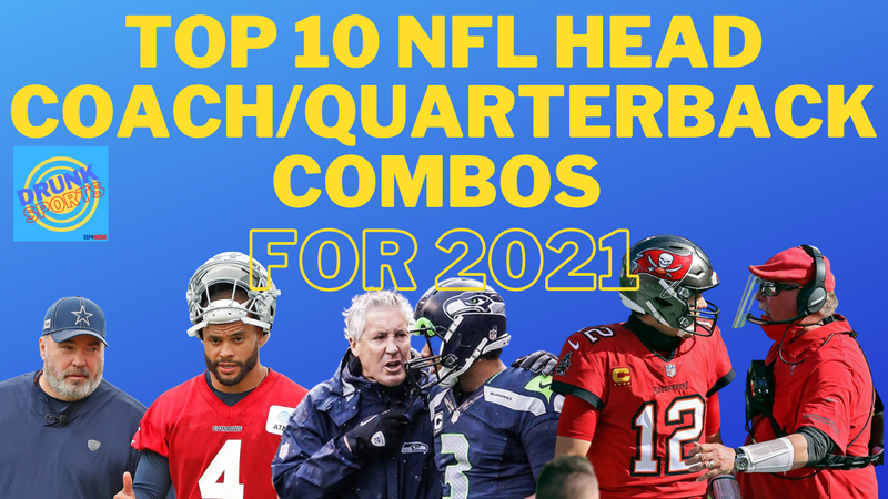 Episode image for Top 10 NFL Head Coach / Quarterback Combos For 2021