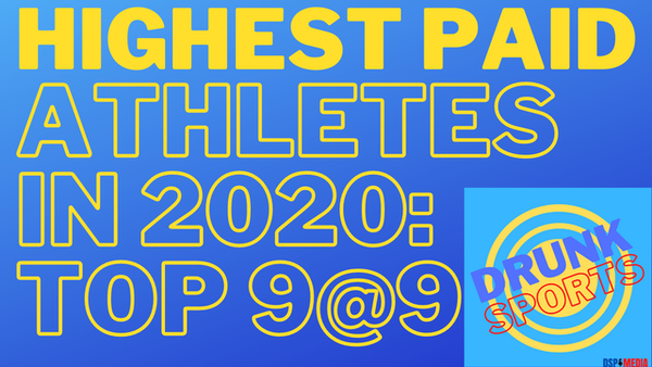 Top 9 @ 9: Highest Paid Athletes In 2020
