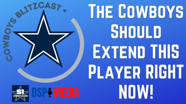 Daily Blitz - 6/14/21 - The Cowboys Should Extend THIS Player Right Now!