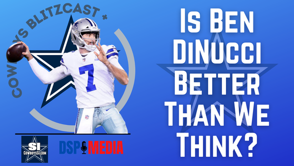 Daily Blitz - 6/23/21 – Is Ben DiNucci Better Than We Think?