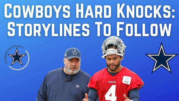 Daily Blitz – 7/5/21 – Cowboys Hard Knocks: Storylines To Follow