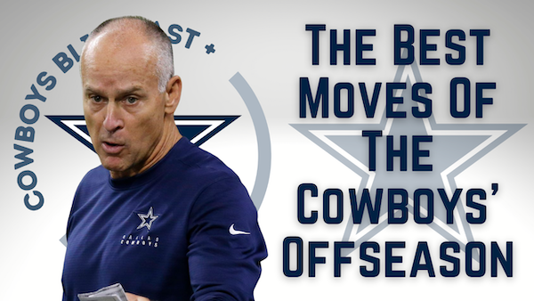 Daily Blitz – 7/19/21 – The Best Moves Of The Dallas Cowboys' Offseason