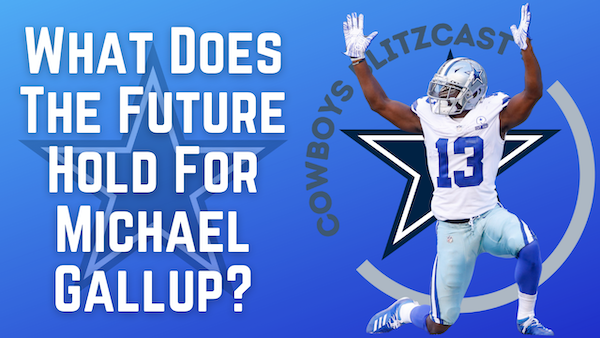 Daily Blitz – 7/21/21 – What Does The Future Hold For Cowboys WR Gallup?