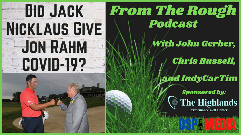 Episode image for Ep20: Did Jack Nicklaus Give Jon Rahm COVID-19?