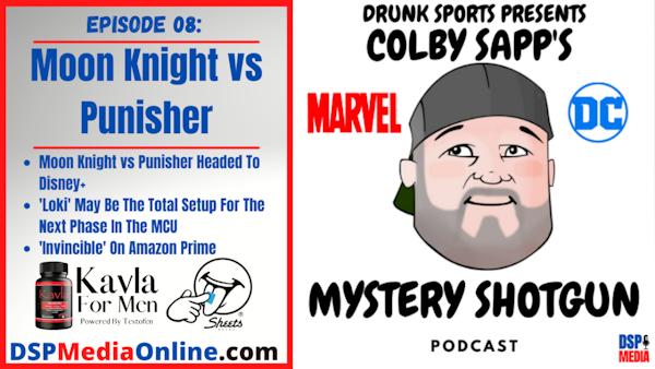 Ep08: Moon Knight vs Punisher
