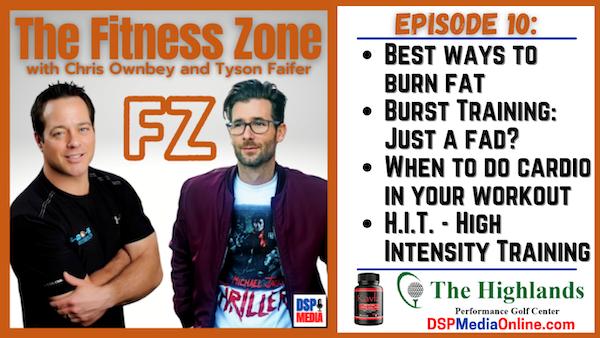 Ep10: Ways To Burn Fat | Burst Training: Just A Fad? | H.I.T.