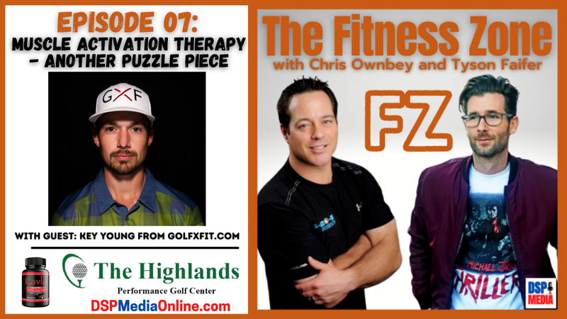 Episode image for Ep07: 'Muscle Activation Therapy' with Key Young from GolfXGFit.com