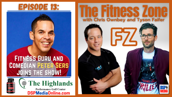 Ep13: Fitness Guru And Comedian Peter Sers - Fitness While On The Road