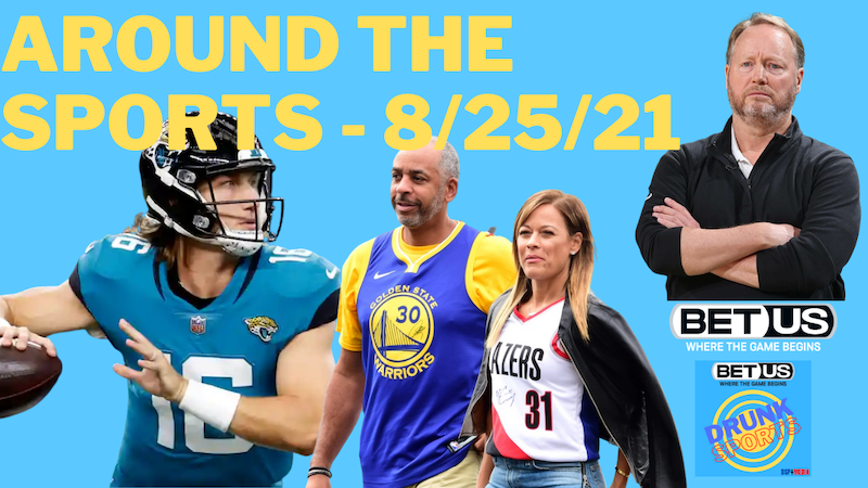 Episode image for Around the Sports 8/25/21 - Trevor Lawrence, Dwayne Haskins, Budenholzer, Dell and Sonya Curry