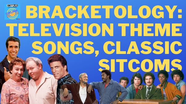 Drunk Sports Bracketology: Television Theme Songs: Classic Sitcoms