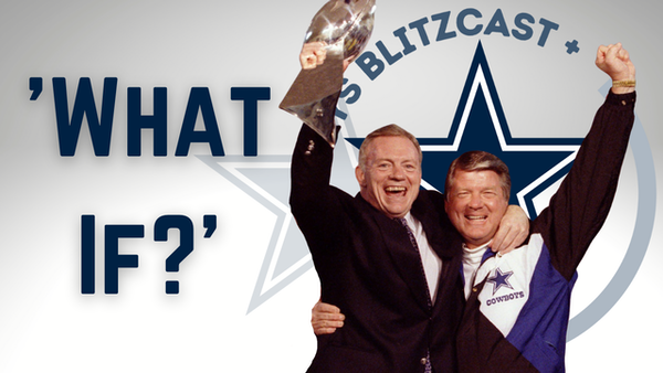 Dallas Cowboys Daily Blitz – 8/9/21 – Jerry Jones and Jimmy Johnson: 'What If?'