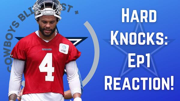Dallas Cowboys Daily Blitz – 8/11/21 – Hard Knocks Episode One Reaction