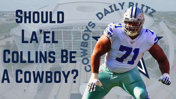 Dallas Cowboys Daily Blitz – 9/14/21 – Should La'el Collins Be A Cowboy?